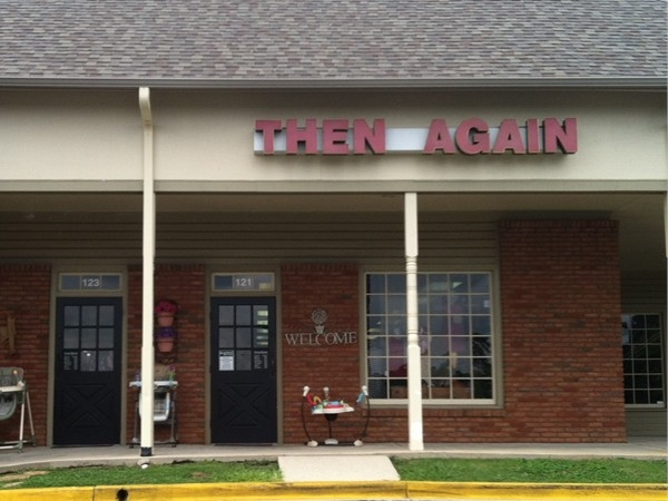 Then Again is a great consignment shop in Hoover located on Lorna Rd.