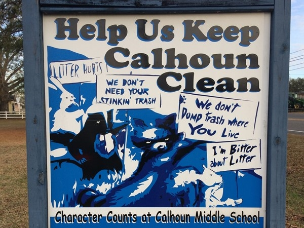 Calhoun Middle School places public emphasis on keeping the community clean with this sign